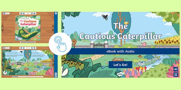 The Cautious Caterpillar eBook with Audio
