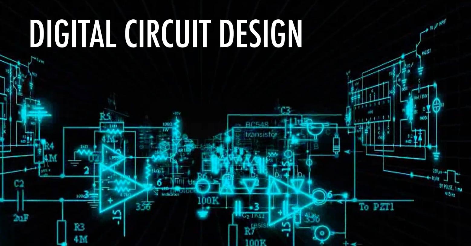 การออกแบบวงจรดิจิทัล | Digital Circuit Design