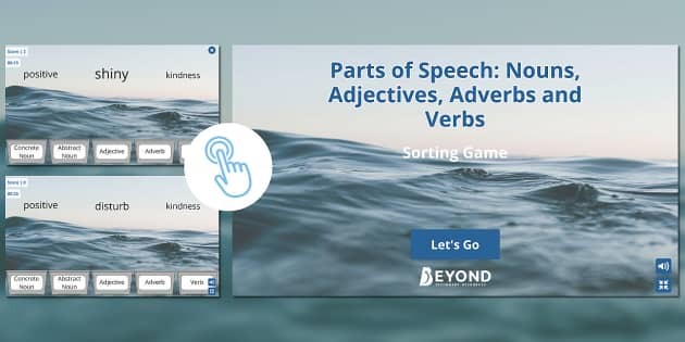 Parts of Speech: Nouns, Adjectives, Adverbs and Verbs Sorting Game